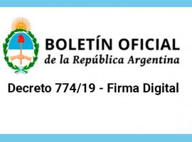 Decreto 774/19 - Firma Digital