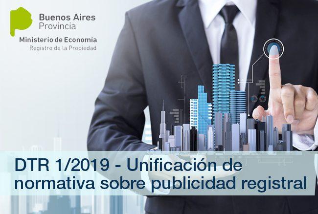 Registro de la Propiedad de la Provincia de Buenos Aires: DTR 1/19
