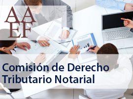 AAEF: Quinta reunión de la Comisión de Derecho Tributario Notarial