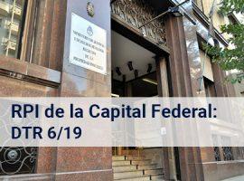 Registro de la Propiedad Inmueble de la Capital Federal: DTR 6/19