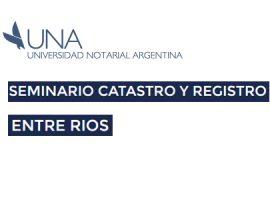 Colegio de Escribanos de Entre Ríos – Seminario Regional Interdisciplinario