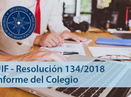 Unidad de Información Financiera (UIF): Resolución 134/18
